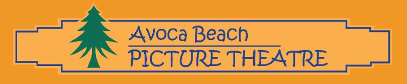 Avoca Beach Theatre - Cinema Session Times